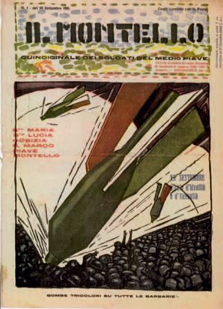 Bombe tricolori su tutte le barbarie, Copertina de Il Montello, n. 1, 20 settembre 1918, Milano, Collezione privata